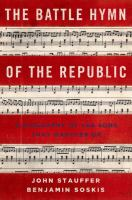 The battle hymn of the republic : a biography of the song that marches on /