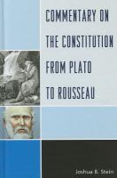Commentary on the constitution from Plato to Rousseau /