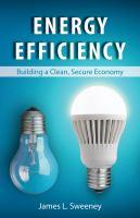 Energy efficiency : building a clean, secure economy /