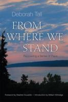 From where we stand : recovering a sense of place /