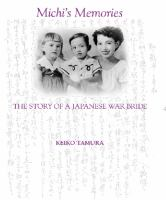 Michi's memories : the story of a Japanese war bride /