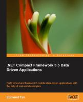 .NET compact framework 3.5 data-driven applications build robust and feature-rich mobile data-driven applications with the help of real-world examples /