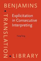 Explicitation in consecutive interpreting /