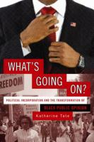 What's going on? : political incorporation and the transformation of black public opinion /