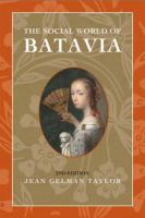 The social world of Batavia : Europeans and Eurasians in colonial Indonesia /