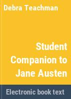 Student companion to Jane Austen /