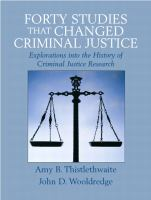 Forty studies that changed criminal justice : explorations into the history of criminal justice research /