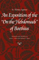An exposition of the On the hebdomads of Boethius /