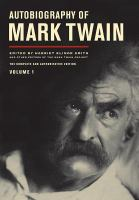 Autobiography of Mark Twain /