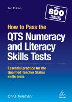 How to pass the QTS numeracy and literacy skills tests : essential practice for the qualified teacher status skills tests /