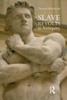 Slave Revolts in Antiquity.