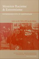 Monitor racisme & extremisme : extreemrechts in Amsterdam /