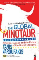 The global minotaur : America, Europe and the future of the global economy /