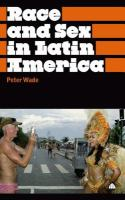 Race and sex in Latin America /