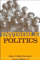 Invisible politics : Black political behavior /