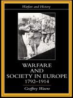 Warfare and society in Europe, 1792-1914 /
