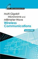 Multi-gigabit microwave and millimeter-wave wireless communications /