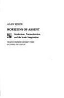 Horizons of assent : modernism, postmodernism, and the ironic imagination /