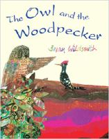 The Owl and the Woodpecker /