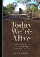 Today we're alive : generating performance in a cross-cultural context, an Australian experience /