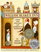 A visit to William Blake's inn : poems for innocent and experienced travelers /
