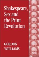 Shakespeare, sex and the print revolution /