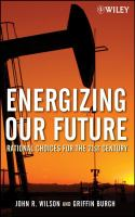 Energizing our future : rational choices for the 21st century /
