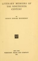 Literary memoirs of the nineteenth century.