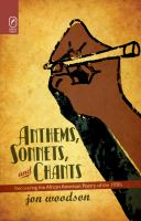 Anthems, sonnets, and chants : recovering the African American poetry of the 1930s /