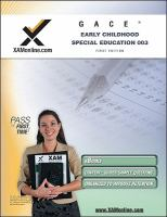 GACE 003 : early childhood special education general curriculum : teacher certification exam /