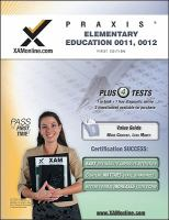 PRAXIS elementary education, 0011, 0012 /