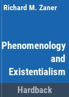 Phenomenology and existentialism /