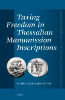 Taxing freedom in Thessalian manumission inscriptions /