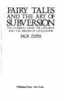 Fairy tales and the art of subversion : the classical genre for children and the process of civilization /